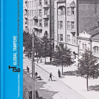 Global Tampere - An Economic History of the City (324003)